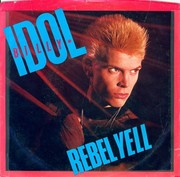 Billy Idol : Rebel Yell