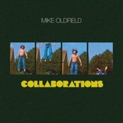 Oldfield Mike - Collaborations
