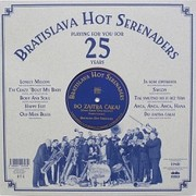 RATISLAVA HOT SERENADERS - PLAYING FOR YOU FOR 25 YEARS (LP