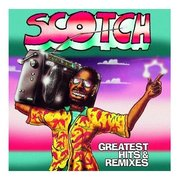 Scotch - Greatest Hits & Remixes [LP]