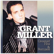 Miller Grant - Greatest hits & remixes